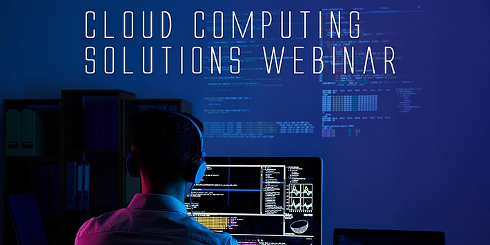 Cloud Computing Solutions Webinar